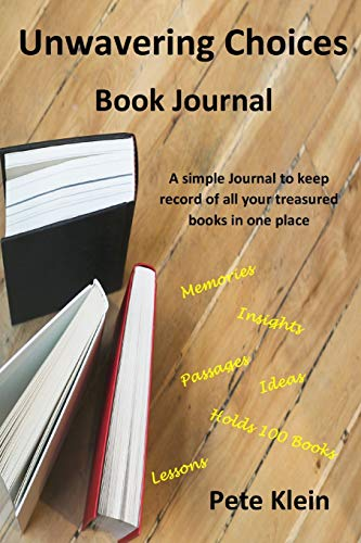 9781795242998: Unwavering Choices Book Journal: A simple Journal to keep record of all your treasured books in one place