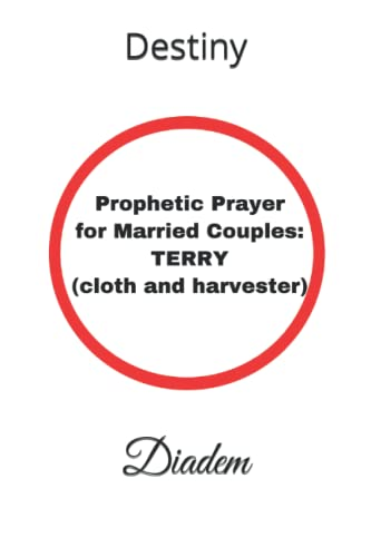 9781795307697: Prophetic Prayer for Married Couples: TERRY (cloth and harvester)