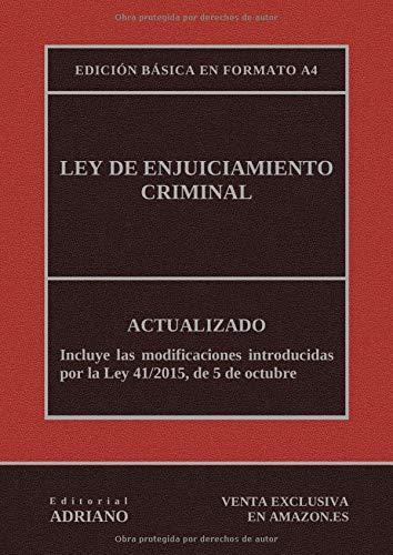 9781795348065: Ley de Enjuiciamiento Criminal (Edición básica en formato A4): Actualizada, incluyendo la última reforma recogida en la descripción