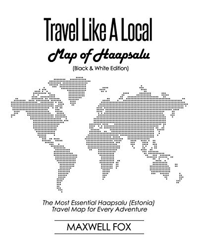 9781795608756: Travel Like a Local - Map of Haapsalu: The Most Essential Haapsalu (Estonia) Travel Map for Every Adventure