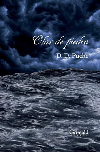 Olas de Piedra (Paperback): D D Puche