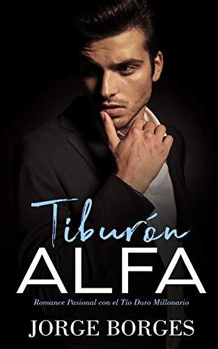 Tibur n Alfa: Romance Pasional Con El: Jorge Borges
