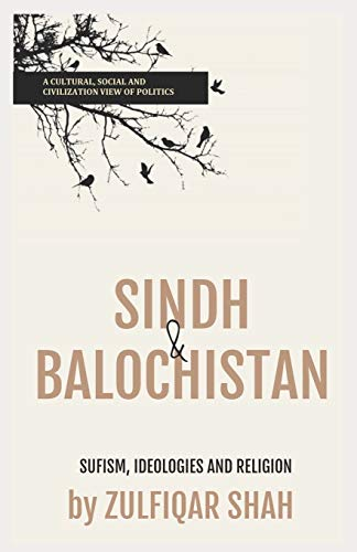 Sindh & Balochistan: Sufism, Religion and Ideologies: Shah, Zulfiqar