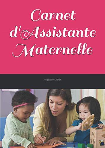 9781795820011: Carnet d'Assistante maternelle: pour transmissions journalières entre parents et assistante maternelle