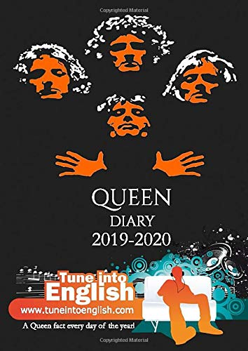9781796451917: Queen Diary 2019-2020: A Queen fact every day of the academic year! (The Tune Into English Diary)