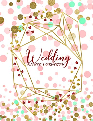 9781796549416: Wedding Planner & Organizer: Large Wedding Planning Notebook with Complete Checklists, Budget Planner, Worksheets, Journal Pages, and More 8.5x11 150 Pages