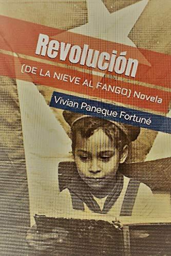9781796796063: Revolución (De la nieve al fango)