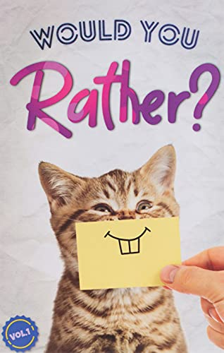 9781796836301: Would You Rather?: The Book Of Silly, Challenging, and Downright Hilarious Questions for Kids, Teens, and Adults(Game Book Gift Ideas)(Vol.1)