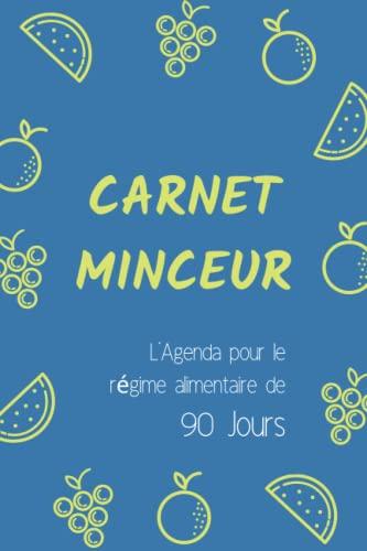 9781797961545: Carnet Minceur - Journal pour Régime Alimentaire de 90 Jours