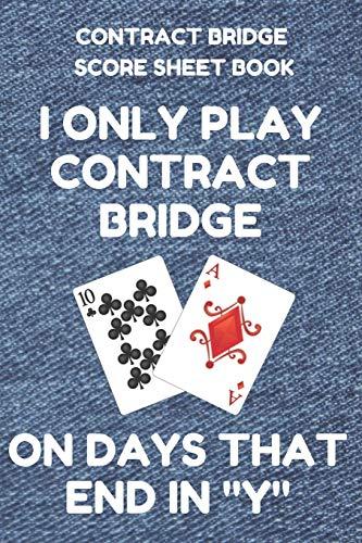 9781798032688: Contract Bridge Score Sheet Book: Scorebook of 100 Score Sheet Pages For Contract Bridge Card Games, 6 By 9 Inches, Funny Days Denim Cover