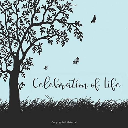 9781798157022: Celebration of Life: Blue Memorial Service Guest Book - Celebration of Life Funeral Guest Book - Celebration of Life Guest Books for Women and Men - ... of Life Memory Book 112 Pages 8.25 x 8.25