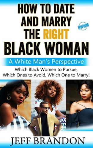 Who black date women guys white White Women