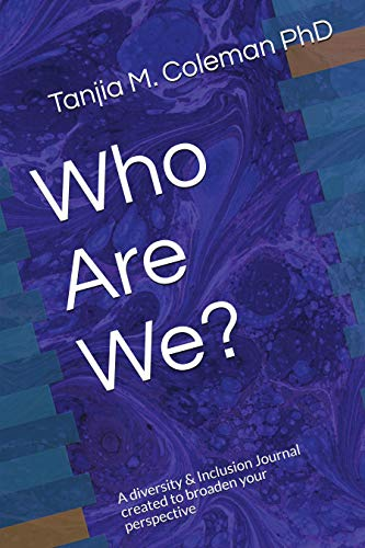 9781798191903: Who Are We?: A Diversity & Inclusion Journal created to broaden your perspective