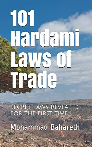 101 Hardami Laws of Trade: Secret Laws: Bahareth, Mohammad