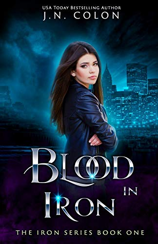 9781798572405: Blood In Iron: 1 (The Iron Series)