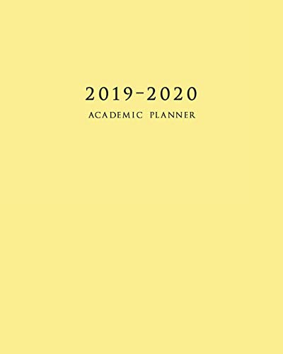 9781798732878: 2019-2020 Academic Planner: Weekly and Monthly Calendar Schedule Organizer with Inspirational Quotes and Yellow Cover (July 2019 - June 2020)