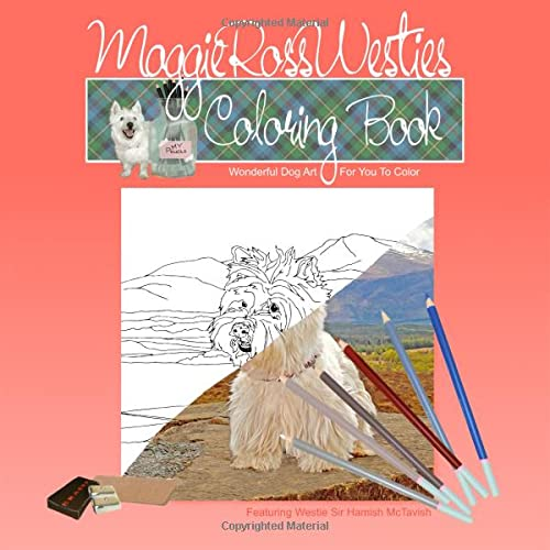 9781798758045: Maggie Ross Westies Coloring Book: Wonderful Dog Art For You To Color