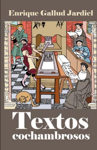 9781798993439: Textos cochambrosos: Clásicos en broma: 16 (Textos descacharrantes)