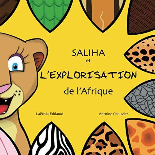 9781799100553: Saliha et l'explorisation de l'Afrique