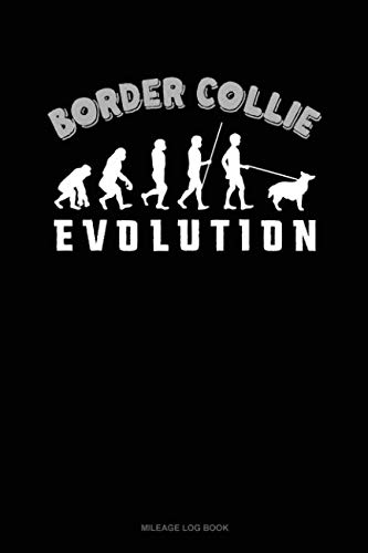 Border Collie Evolution: Mileage Log Book (Paperback): Jeryx Publishing