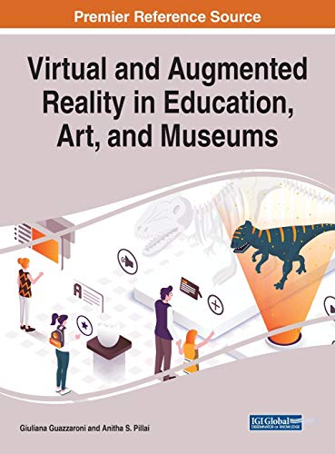 9781799817963: Virtual and Augmented Reality in Education, Art, and Museums