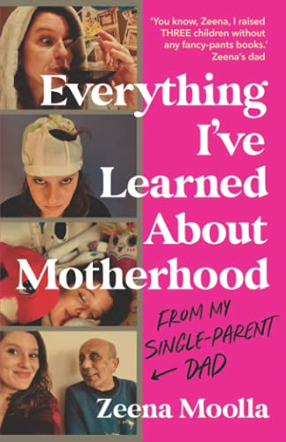 9781800194212: Everything I've Learned about Motherhood (From My Single-Parent Dad)