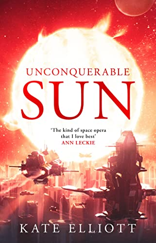 9781800243200: Unconquerable Sun (The Sun Chronicles)