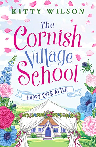9781800322684: The Cornish Village School - Happy Ever After (Cornish Village School series): 5