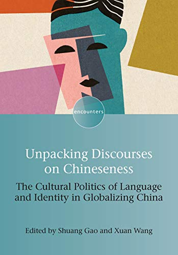 , Unpacking Discourses on Chineseness
