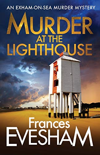 9781800480131: Murder At the Lighthouse (Exham-on-Sea Murder Mysteries)