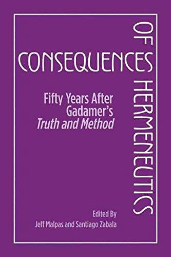 9781801062305: Consequences of Hermeneutics: Fifty Years After Gadamer's Truth and Method