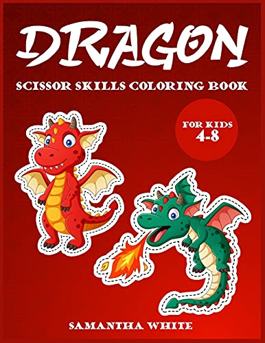 9781802851717: Dragons scissors skills coloring book for kids 4-8: An Activity Book for all childrens with cute Dragons