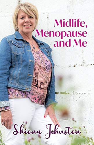 9781838142100: Midlife, Menopause and Me