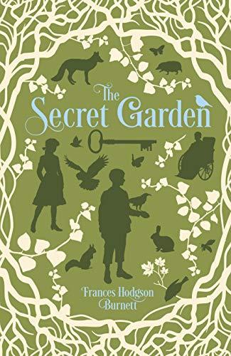 The Secret Garden: Burnett, Frances Hodgson/