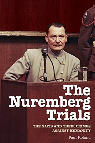 9781838577292: The Nuremberg Trials: The Nazis and Their Crimes Against Humanity