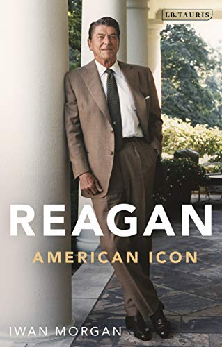 9781838606671: Reagan: American Icon