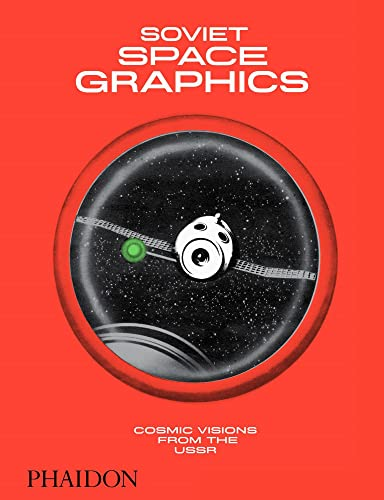 9781838660536: Soviet space graphics. Cosmic visions from the USSR. Ediz. a colori