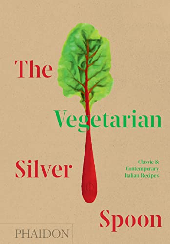 9781838660581: The vegetarian silver spoon: Classic & Contemporary Italian Recipes (FOOD-COOK)