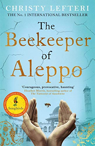 9781838770013: The Beekeeper of Aleppo: The Sunday Times Bestseller and Richard & Judy Book Club Pick