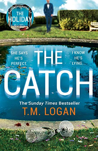 9781838771164: The Catch: The perfect escapist thriller from the Sunday Times million-copy bestselling author of Richard & Judy pick The Holiday