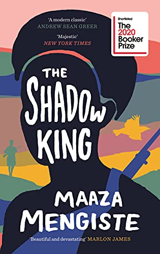 9781838851163: The Shadow King: LONGLISTED FOR THE BOOKER PRIZE 2020