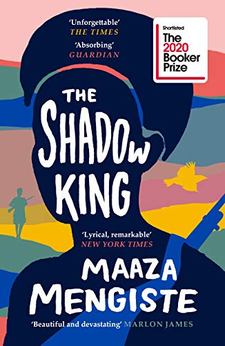 9781838851170: The shadow king: Maaza Mengiste: SHORTLISTED FOR THE BOOKER PRIZE 2020