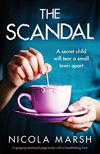 9781838880439: The Scandal: A gripping emotional page turner with a breathtaking twist