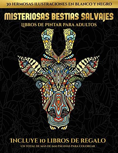 9781839147623: Libros de pintar para adultos (Misteriosas bestias salvajes): Este libro contiene 30 láminas para colorear que se pueden usar para pintarlas, ... en PDF e incluye otros 19 libro (5)