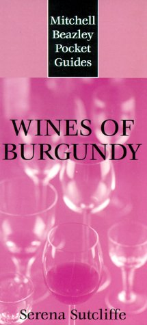 9781840000153: Mitchell Beazley Pocket Guide: Wines of Burgundy (Mitchell Beazley Pocket Guides)