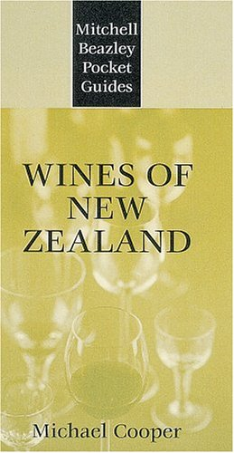 Wines of New Zealand (Mitchell Beazley Pocket Guides) (1840000201) by Michael Cooper
