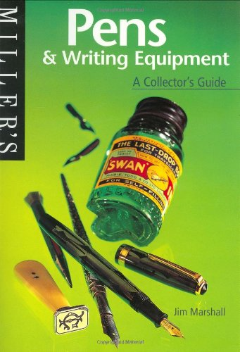 9781840000665: Miller's Pens and Writing Equipment: A Collector's Guide (The collector's guide)