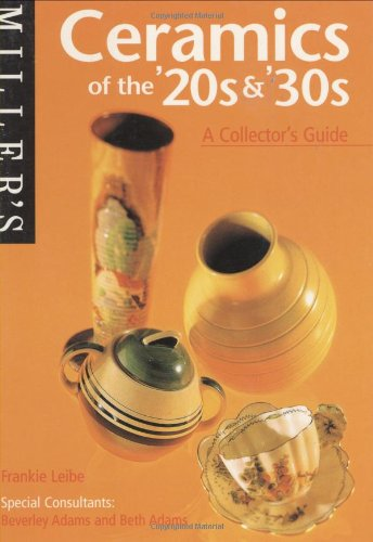 9781840000689: Miller's Ceramics of the '20s and '30s: A Collector's Guide