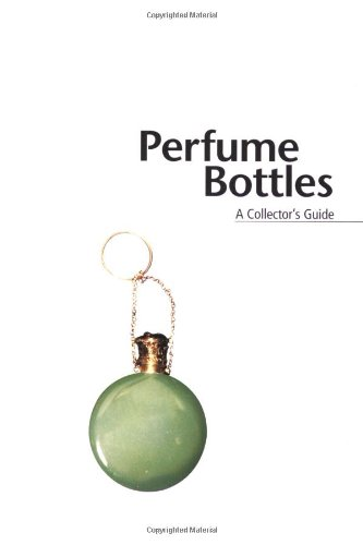 9781840000696: Miller's Perfume Bottles: A Collector's Guide (The Collector's Guide)