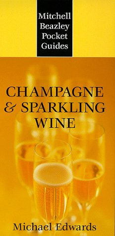 9781840000771: Mitchell Beazley Pocket Guide: Champagne & Sparkling Wine (Mitchell Beazley Pocket Guides)